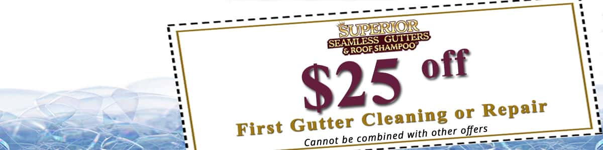 $25 off first gutter cleaning or repair